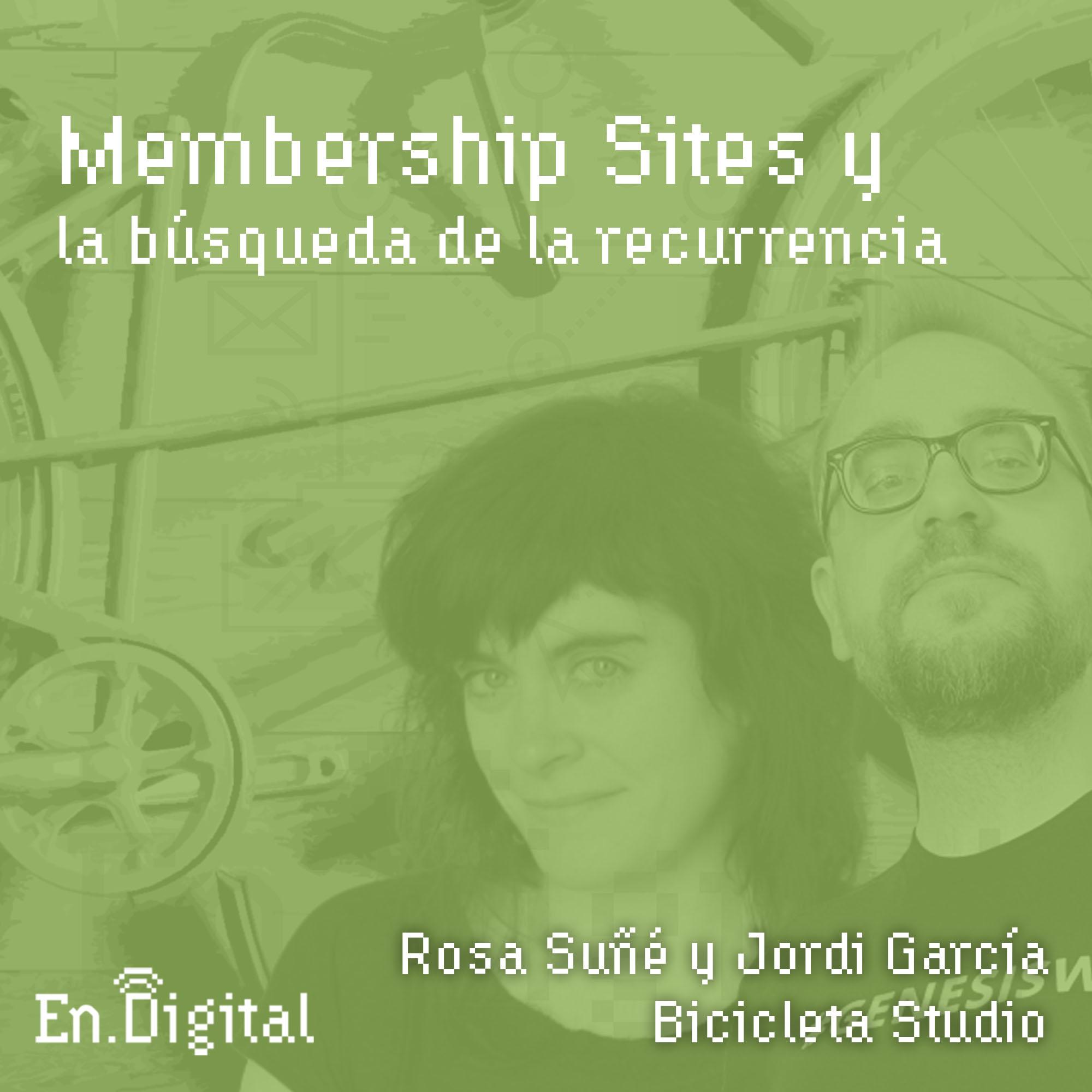#135 – Membership sites y la búsqueda de la recurrencia con Rosa Suñé y Jordi García de Bicicleta Studio